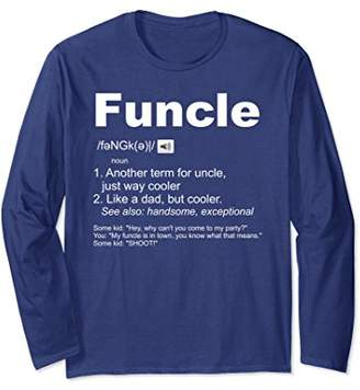 Funcle Definition long sleeve T Shirt