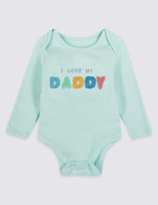 Marks and Spencer Pure Cotton I Love My Daddy Bodysuit