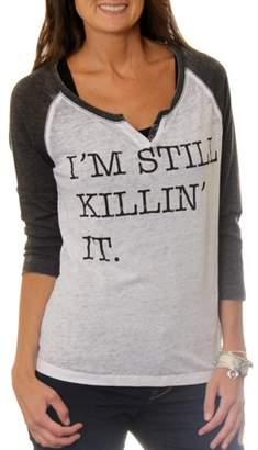 Freeze Women's Still Killin' It Graphic Baseball T-Shirt