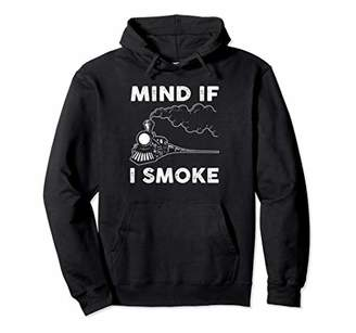 Mind If I Smoke Pullover Hoodie Gifts For Smoker Lover Men W