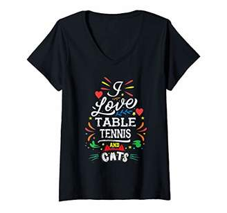 Womens I Love TABLE TENNIS And Cats Sayings V-Neck T-Shirt