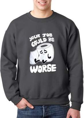 New Way 1120 - Crewneck Your Job Could Be Worse Toilet Paper Sweatshirt 3XL Charcoal
