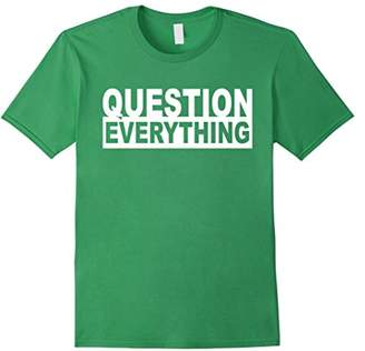 Theory Conspiracy Question Everything Tee Shirt