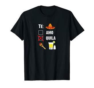 Amo Te Te Quila Drinking Gifts Te Tequila Art for Cinco de Mayo Mexican Party T-Shirt