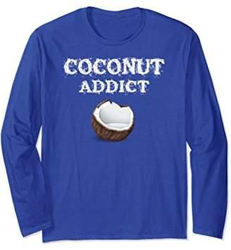 Coconut Benefits Long Sleeve Shirt Gift Coconut Fiber Pun