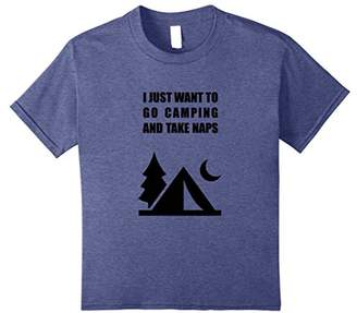 Funny I just want to go camping and take naps T-shirt