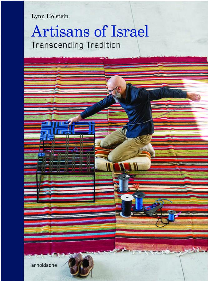 Artisans of Israel: Transcending Tradition