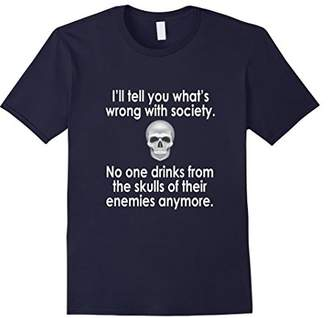 Splendid Wrong Society | Drink From The Skull Of Your Enemies T Shirt