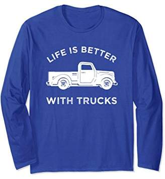 Vintage Life Is Better with Trucks Long Sleeve Shirt Apparel