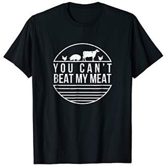 You Can't Beat My Meat Funny BBQ Grilling Smoking T Shirt