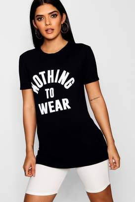 boohoo Nothing To Wear T-Shirt