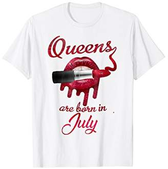 Queens are born in july lipstick red lip shirt funny