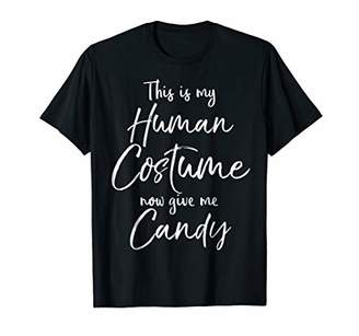 This is My Human Costume Now Give Me Candy Shirt for Kids