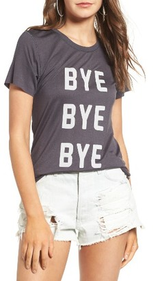 Women's Pst By Project Social T Bye Bye Bye Tee $29 thestylecure.com