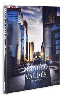 Assouline Manolo Valdes Book: Broadway