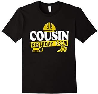Cousin Birthday Crew T-Shirt Construction Theme Bday Party
