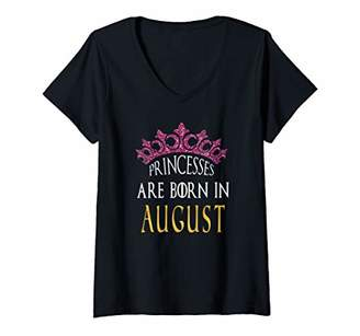 Womens Born In August Shirts Princesses Are Born In August Birthday V-Neck T-Shirt