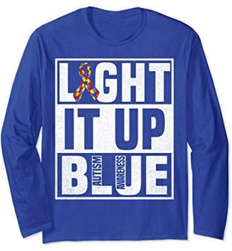 Light It Up Blue For Autism Awareness Long Sleeve