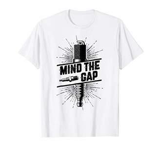 Gap Mind The Spark Plug T-Shirt - Funny Mechanic Gift