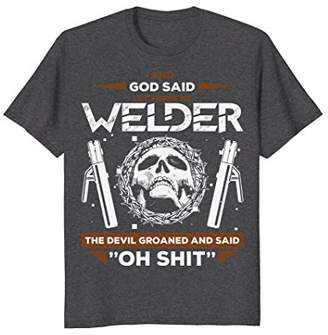 Welder T-Shirt Let Be There Welder Gift Apparel
