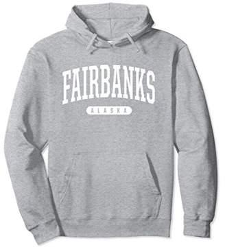 Fairbanks Hoodie Sweatshirt College University Style AK USA