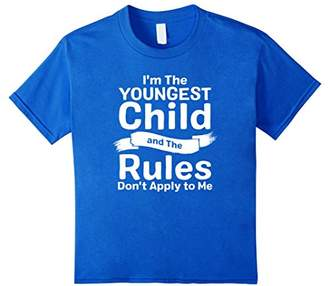 Im the Youngest Rules Dont Apply Tshirt