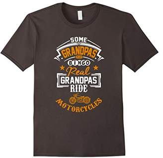 Mens Some Grandpas Play Bingo Real Ride Motorcycles T-Shirt