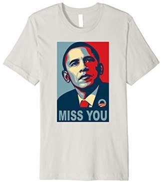 Obama Miss You Political Shirt - Premium