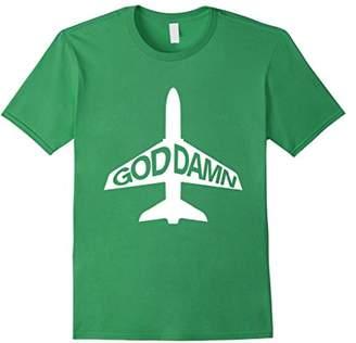 God Damn Plane Tee Funny T-shirt