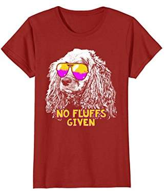 Cocker Spaniel No Fluffs Funny Shirt