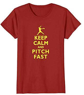 Keep Calm and Pitch Fast FastPitch Softball Pitcher T-shirt