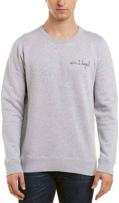 Maison Labiche Ain't Loyal Sweatshirt