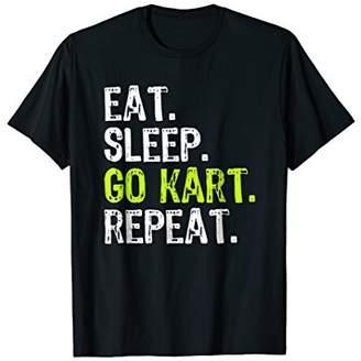 Eat Sleep Go Kart Repeat Karting T-Shirt