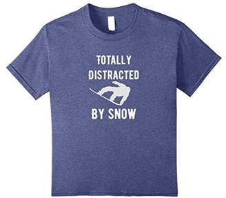 Totally Distracted By Snow-Fun Snowboarding Tshirts