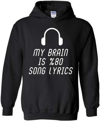 Ugo My Brain is 80% Song Lyrics Music Party Gift Unisex Hoodie Sweatshirt