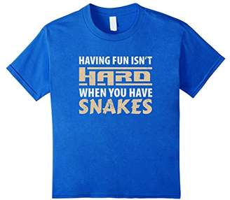 Having Fun isn't Hard When Your Have Snakes T-Shirt