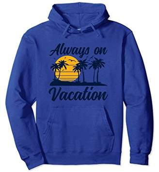 Lazy Always On Vacation Tropical Island Graphic Hoodie