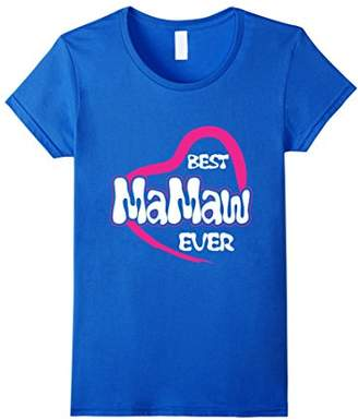 Women's Best Mamaw Ever Mothers T-Shirt Gift for Christmas
