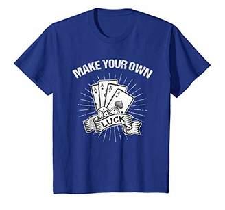 Your Own Make Luck Motivational T-Shirt