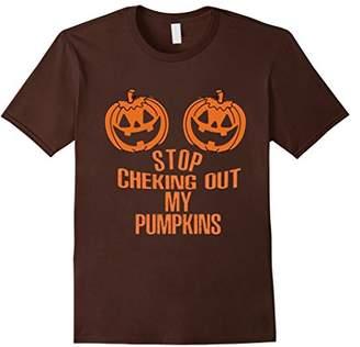 Pumpkin Stop Checking Out My Pumpkins Halloween Funny T-Shirt