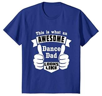 This is what an awesome Dance Dad looks like Fun t-shirt