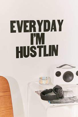 Everyday I'm Hustlin Wall Decal