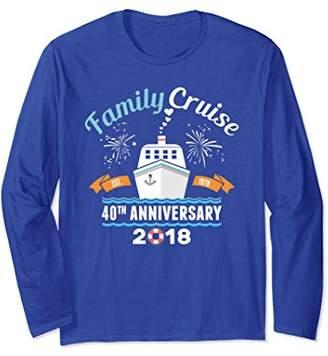 40th Wedding Anniversary Cruise 1978 2018 Long Sleeve Tshirt