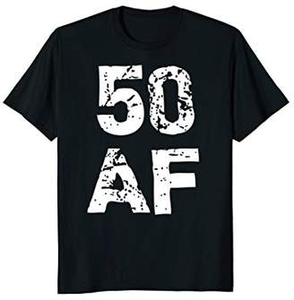 Abercrombie & Fitch 50 Funny Fifty Fiftieth 50th Happy Birthday T-Shirt
