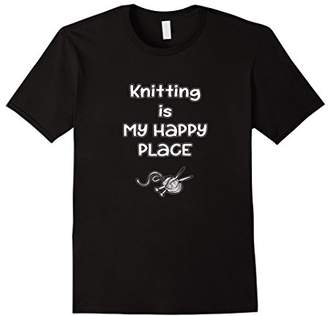 Knitting T Shirt - Knitting is my happy Place