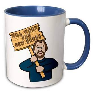3dRose Funny Humorous Man Guy With A Sign Will Work For New Shoes - Two Tone Blue Mug, 11-ounce