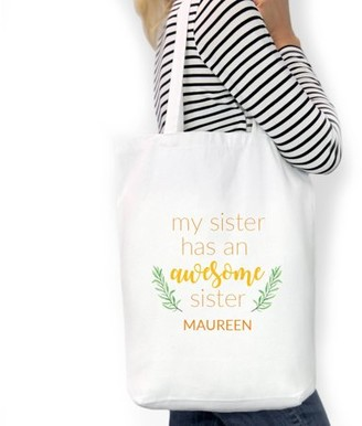 "Monogram Online My Sister Has An Awesome Sister Custom Cotton Tote Bag, Sizes 11"" x 14"" and 14.5"" x 18"""