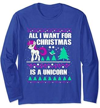 All I Want For Christmas Is A Unicorn - Long Sleeve T-Shirt