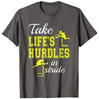 Track And Field Hurdles Pun T-Shirt Gifts -- Life's Hurdles