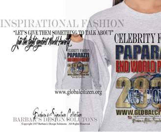 Barbara's Design Solutions Celebrity Fashion Global Citizen Paparazzi End World Poverty Unisex Tops by B.D.S. All Rights Reserved.